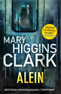 Alein<br><small><i>Mary Higgins Clark</i></small></p>