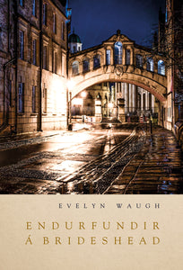 Endurfundir á Brideshead<br><small><i>Evelyn Waugh</i></small></p>