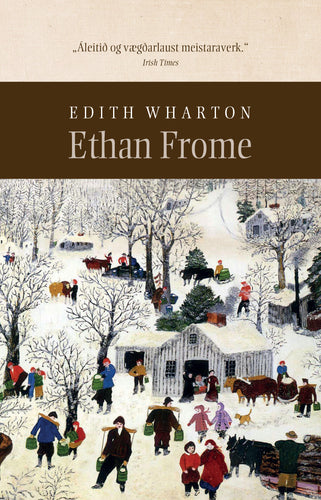 Ethan Frome<br><small><i>Edith Wharton</i></small></p>