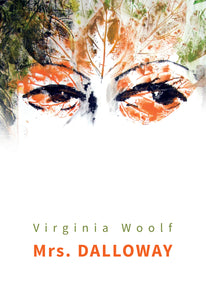 Mrs. Dalloway<br><small><i>Virginia Woolf</i></small></p>