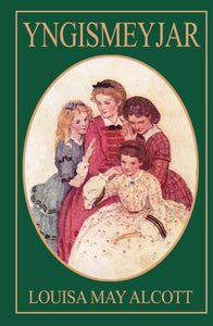 Yngismeyjar <br><small><i>Louisa May Alcott</i></small></p>