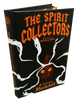 The Spirit Collectors (Thralldoms, Book 1) [Hardcover]