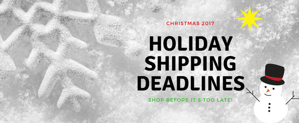 2017 Shipping Deadlines - Moldavite Plus