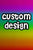 Pay your Custom Design Fee