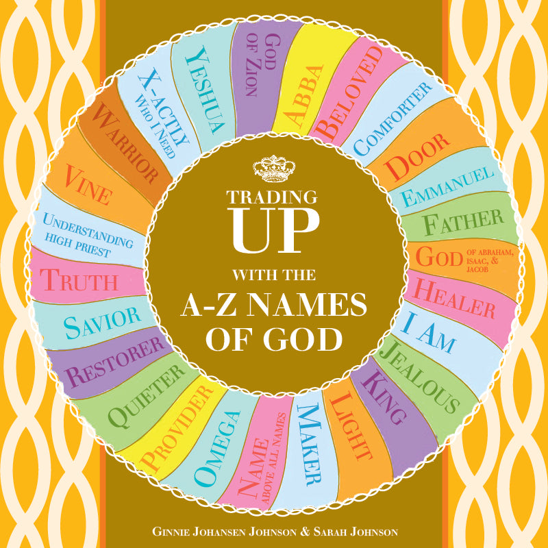 Trading Up with A-Z Names of God-Books-King's Daughters Regal Lifestyle Collection