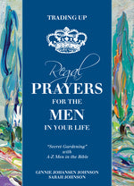 Trading Up • Regal Prayers for the Men in Your Life-Books-King's Daughters Regal Lifestyle Collection