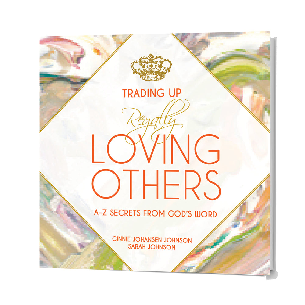 Trading Up to Regally Loving Others • A-Z Secrets from God's Word • Set of 8-Books-King's Daughters Regal Lifestyle Collection