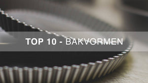 EN - Top 10 bakvormen