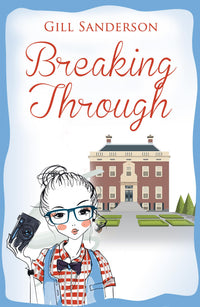 Breaking Through - Accent Press