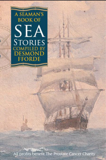 A Seaman's Book of Sea Stories - Accent Press