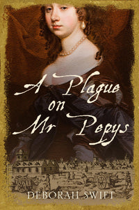 A Plague on Mr Pepys - Accent Press