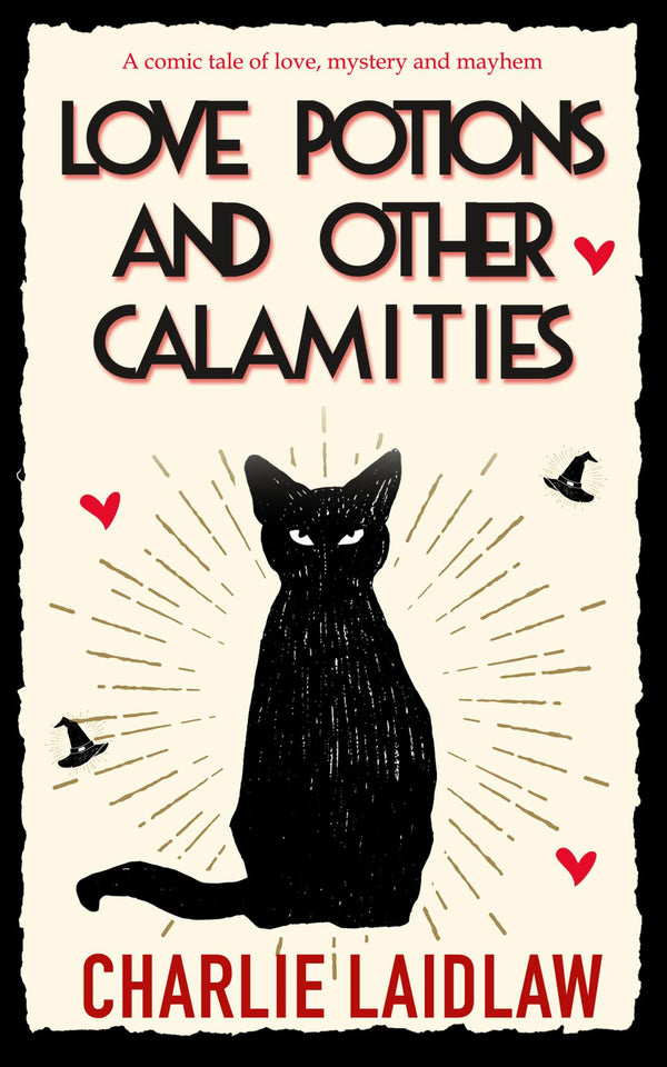 Love Potions and Other Calamities - Accent Press