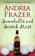 Snowballs and Scotch Mist