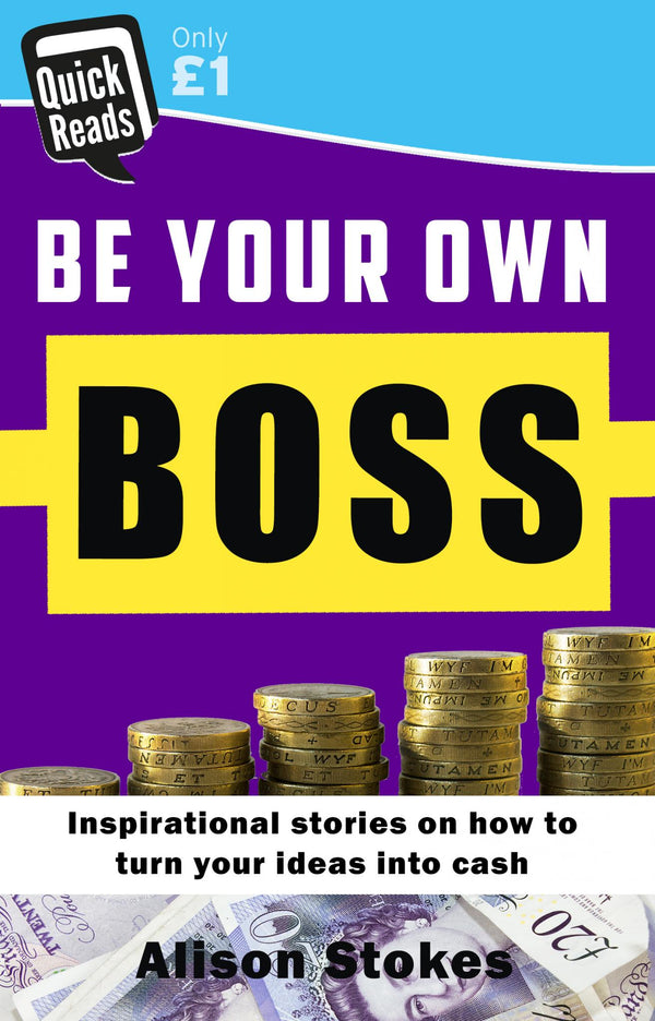 Be your Own Boss - Accent Press