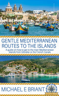 Gentle Mediterranean Routes to the Islands