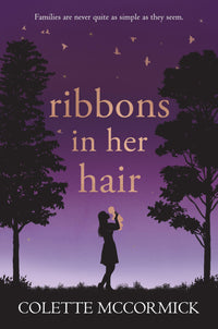 Ribbons in Her Hair - Accent Press
