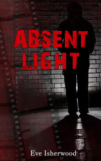 Absent Light - Accent Press