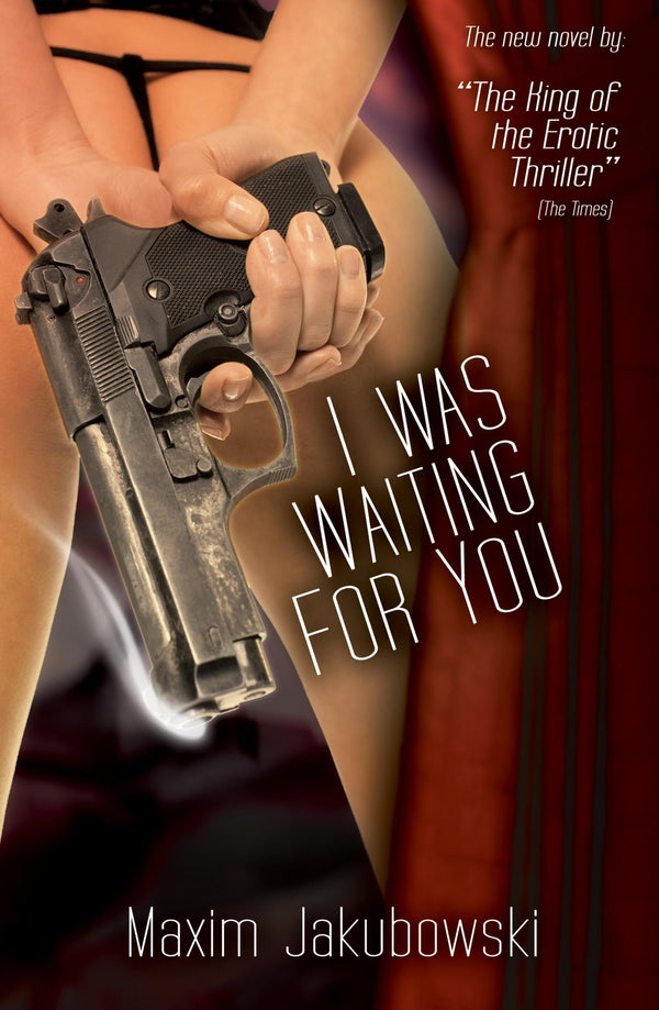 I Was Waiting For You - Accent Press