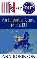 In or Out? An Impartial Guide to the EU