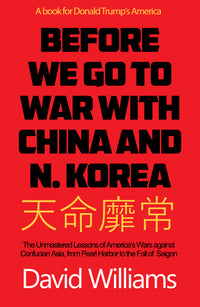 Before We Go To War With China And North Korea - Accent Press
