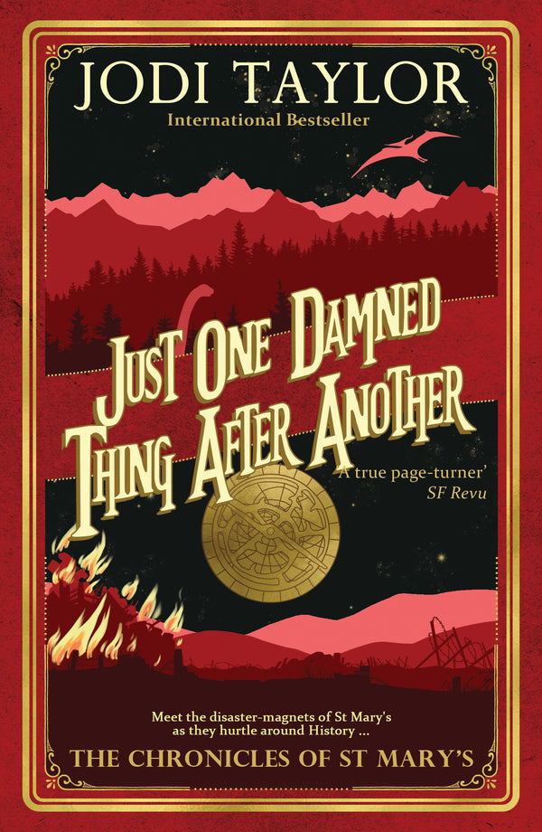 Just One Damned Thing After Another - Signed Copy - Accent Press