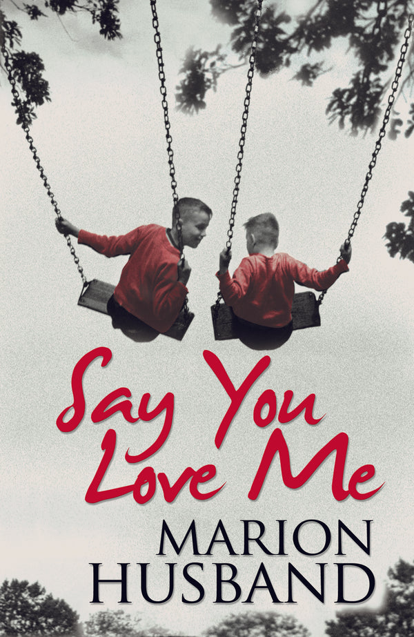 Say You Love Me - Accent Press