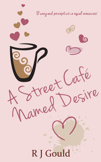 A Street Café Named Desire - Accent Press