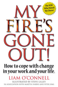 My Fire's Gone Out! - Accent Press