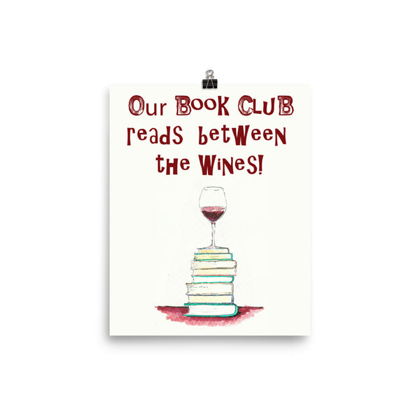 Our Book Club Reads Between The Wines Poster - Accent Press