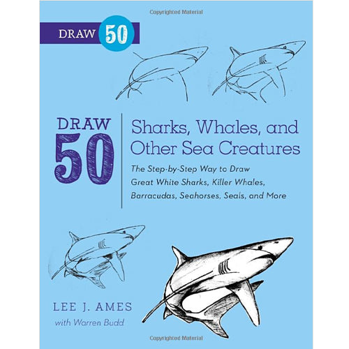 Draw 50: Sharks, Whales, and Other Sea Creatures