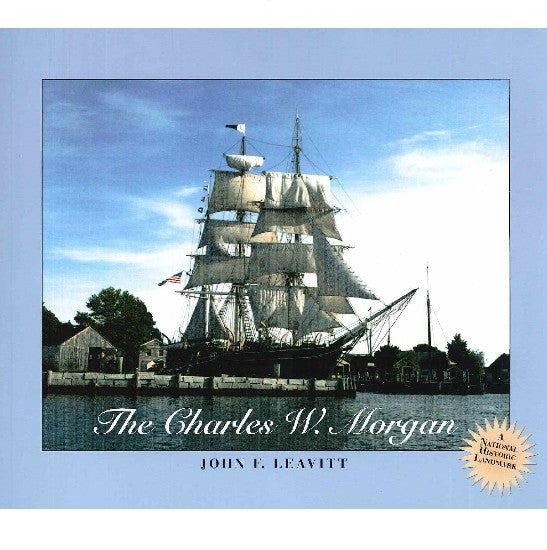 The Charles W. Morgan by John Leavitt