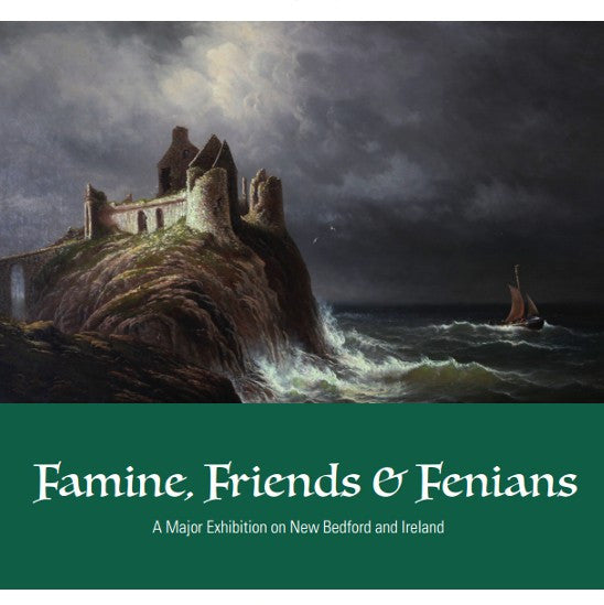 Famine, Friends & Fenians