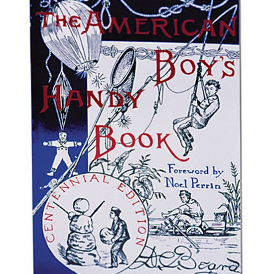 The American Boys' Handy Book