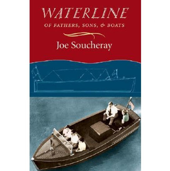 Waterline: Of Fathers, Sons and Boats