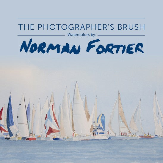 The Photographer's Brush: Watercolors by Norman Fortier