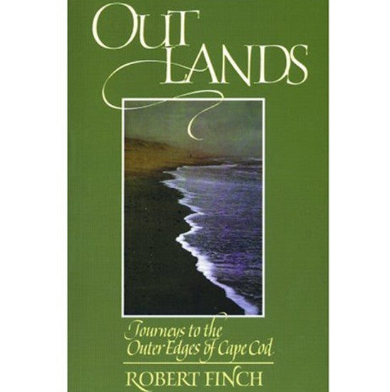 Out Lands: Journey to The Outer Edges of Cape Cod