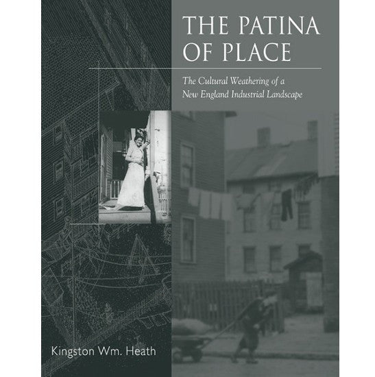 The Patina of Place