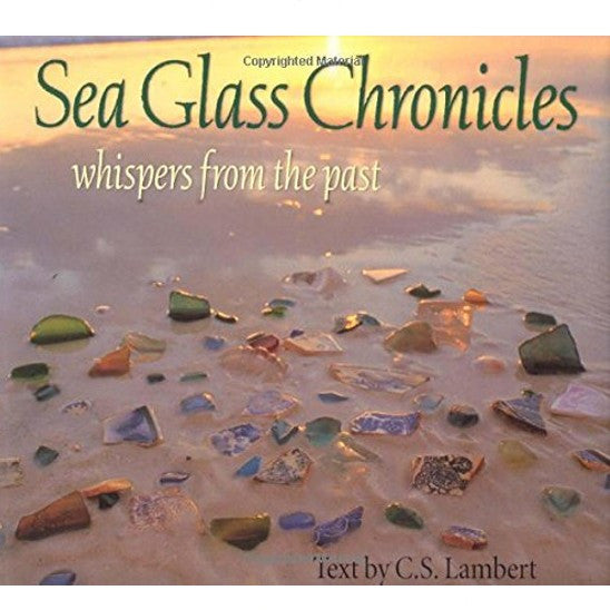 Sea Glass Chonicles
