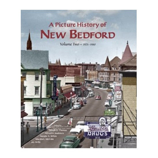 A Picture History of New Bedford: Volume Two — 1925-1980