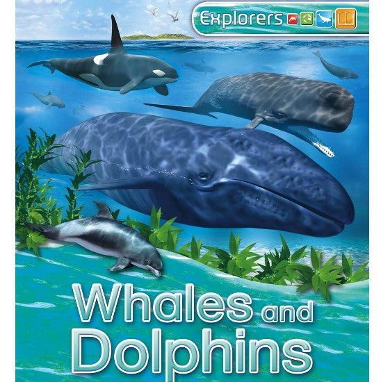 Whales and Dolphins: Explorers