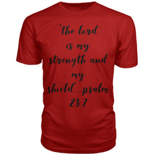 Load image into Gallery viewer, The Lord Is My Strength & My Shield