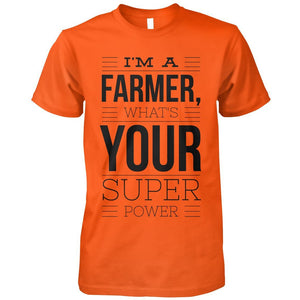 I'm A Farmer, What's Your Super Power?
