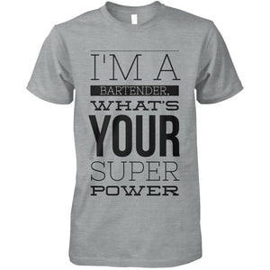 I'm A Bartender, What's Your Super Power?