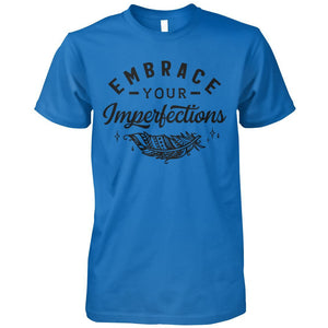 Embrace Your Imperfections