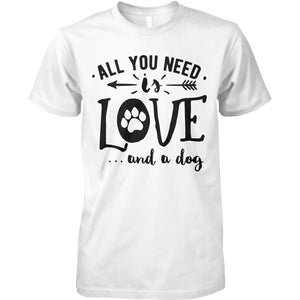 All you Need Is Love & A Dog