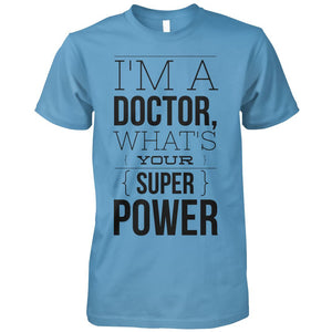 I'm A Doctor, What's Your Super Power?