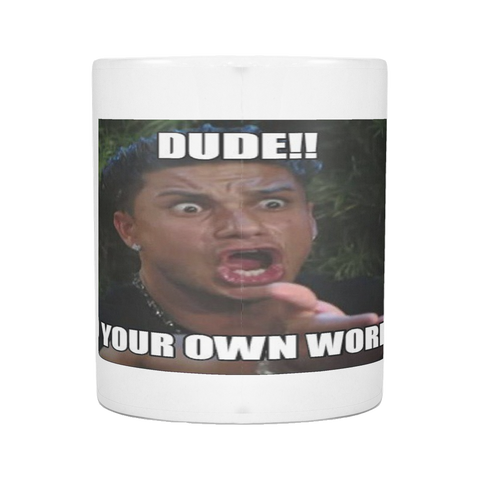 WORK MEME FUNNY 11 OUNCE COFFEE MUG