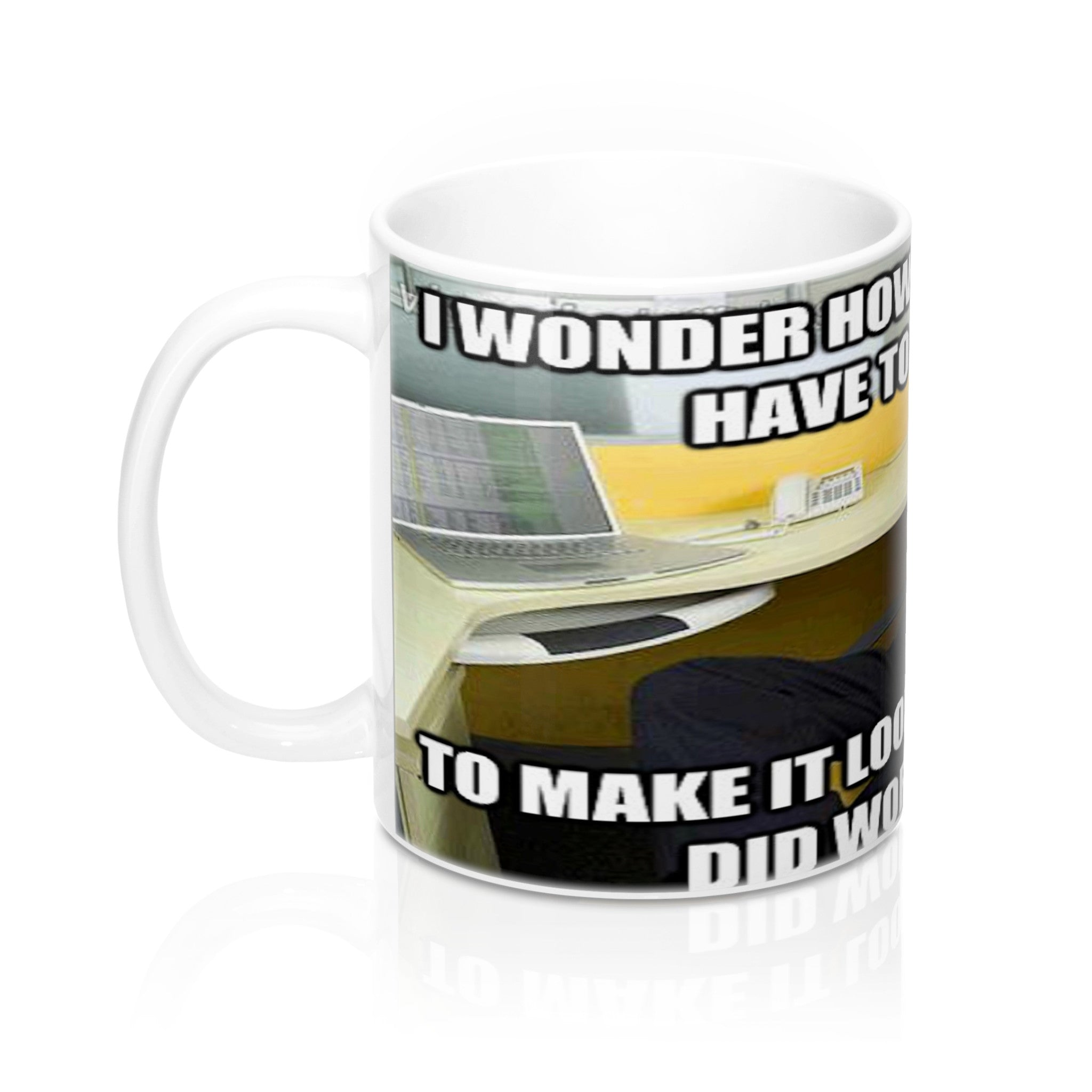 Lazy Working Meme Mug 11oz
