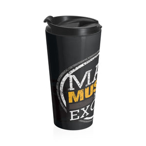 Make muscles not excuses Stainless Steel Travel Mug