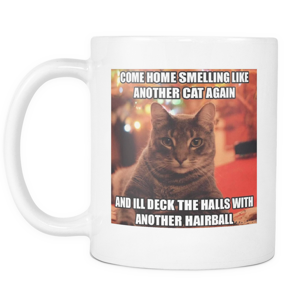 Another hairball cat meme double sided coffee mug 11 ounces